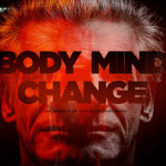 David Cronenberg's Body/Mind/Change